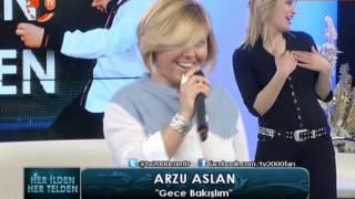 ARZU ASLAN-GECE BAKIŞLIM-(1.VİDEO)-(20-02-2013-TV 2000-HER İLDEN HER TELDEN)-TÜRK MEDYA SUNAR. Resimi