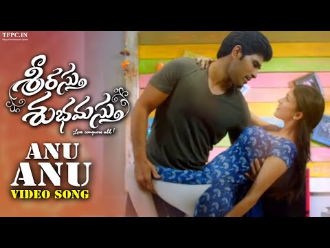 Srirastu Subhamastu Video Songs | Anu Anu...