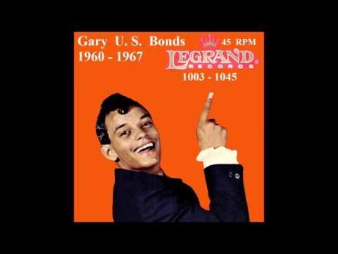 Gary U. S. Bonds - Legrand 45 RPM Records - 1960 - 1967