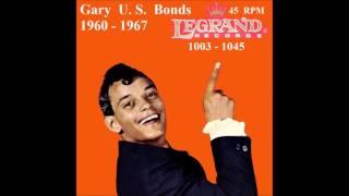 Video Gary U. S. Bonds - Legrand 45 RPM Records - 1960 - 1967 download MP3, 3GP, MP4, WEBM, AVI, FLV Agustus 2017