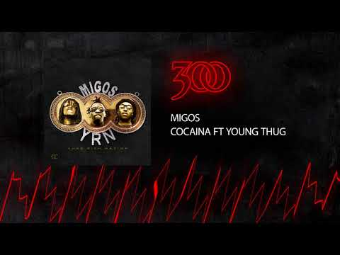 Migos - Cocaine (ft. Young Thug) | 300 Ent (Official Audio)