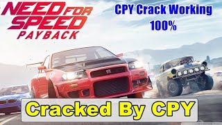 Need For Speed PAYBACK Cracked By CPY - CPY Crack Working 100% | NFS PAYBACK CPY Crack Fix