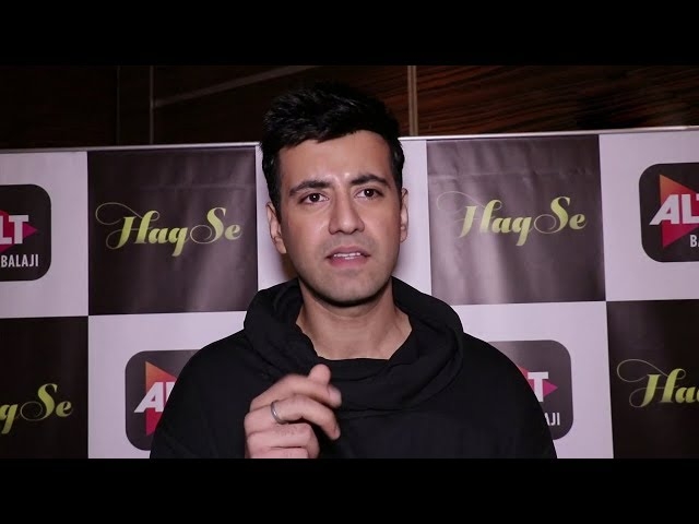 Haq Se Web Series    Karanvir Sharma Interview
