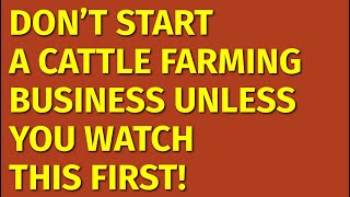 How to Start a Cattle Farming Business | Including Free Cattle Farming Business Plan Template