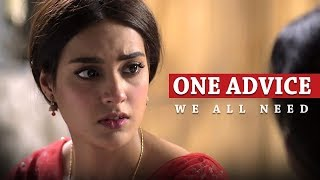 One Advice We All Need   Noori   Ranjha Ranjha Kardi   HUM TV   HUM Spotlight