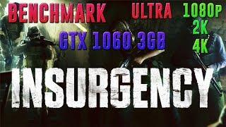 INSURGENCY | GTX 1060 3GB + I5-7400 | ULTRA - 1080p - 2K - 4K | BENCHMARK