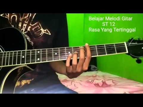 Belajar Melodi Gitar St 12 Rasa Yang Tertinggal