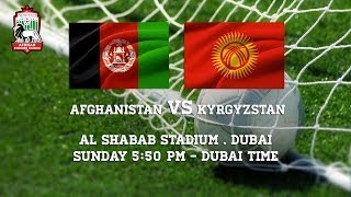 Afghanistan vs Kyrgyzstan Friendly Football Match / بازی دوستانه فوتبال میان افغانستان و قرقیزستان