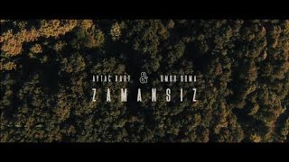 Aytac Kart & Umur Doma - Zamansız (Official Music Video)