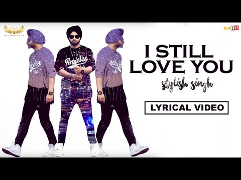 I Still Love You - Stylish Singh | Let Me Love You | Dj Snake Feat Justin  Bieber | Refix
