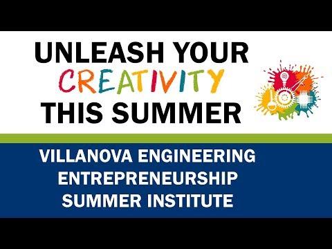 Engineering Entrepreneurship Summer Institute at Villanova University