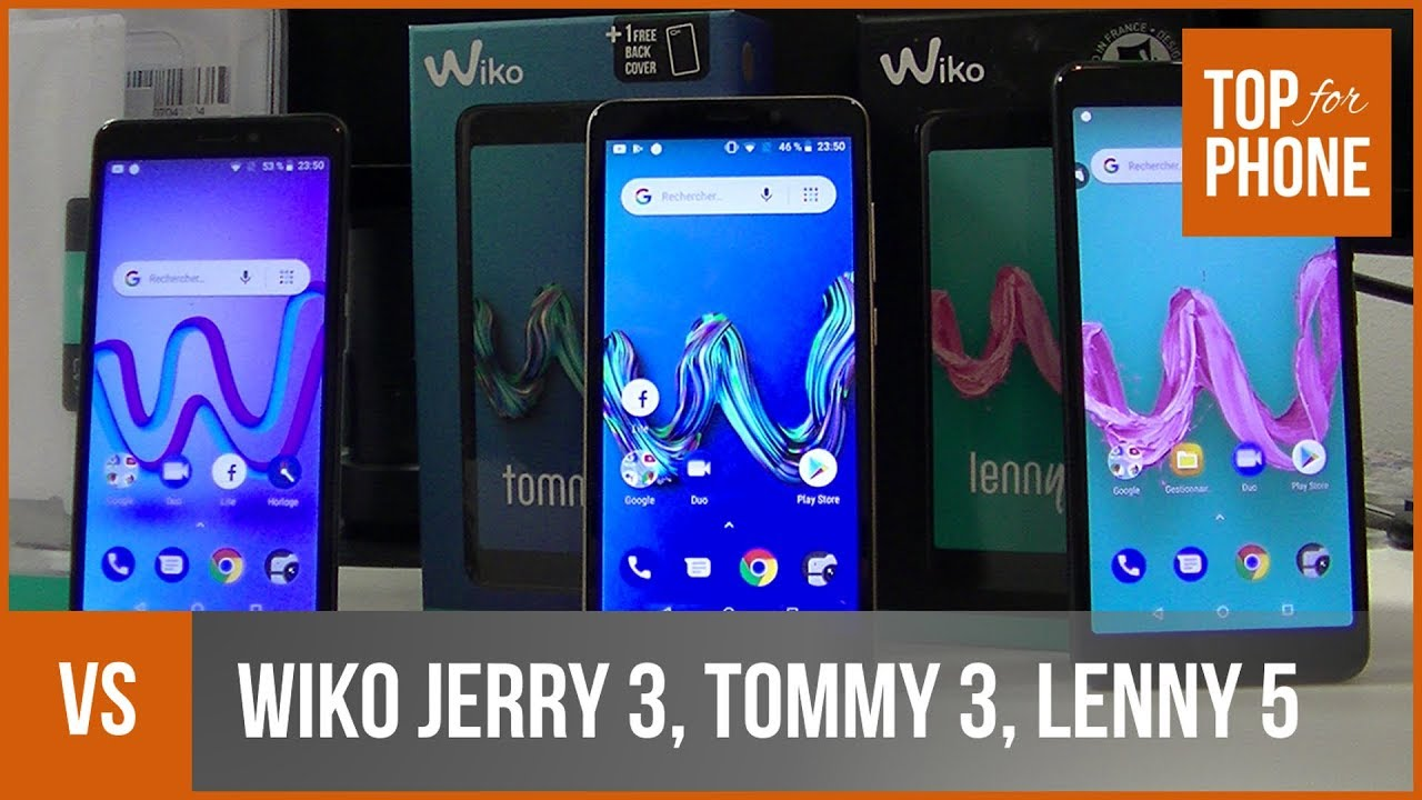 WIKO JERRY 3, TOMMY 3, LENNY 5 - comparatif par TopForPhone - YouTube 846813bb8790