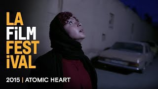 ATOMIC HEART Trailer | 2015 LA Film Fest