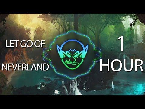 Let Go Of Neverland (Goblin Mashup) 【1 HOUR】