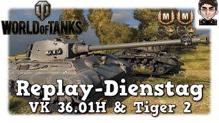 World of Tanks - VK 36.01H & Tiger 2, die deutsche Heavy Linie [deutsch | Replay]