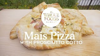 Mais Pizza | Chef Lachlan MacKinnon-Patterson l Whole Foods Market
