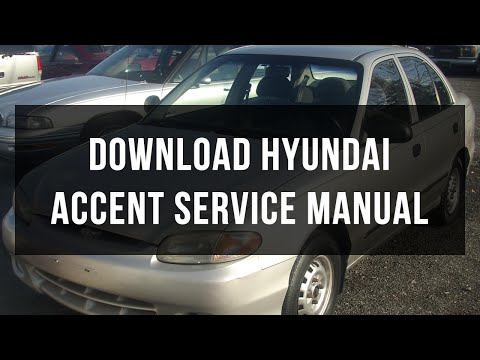 Download Hyundai Accent service manual