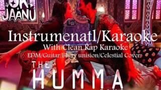 THE HUMMA SONG(OK JAANU) INSTRUMENTAL