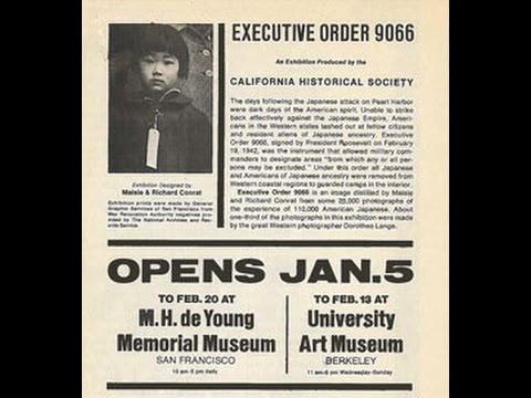 Executive Order 9066 - Discussing the 1972 exhibition