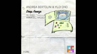 Andrea Bertolini & Yuji Ono - Deep Freeze Original Mix