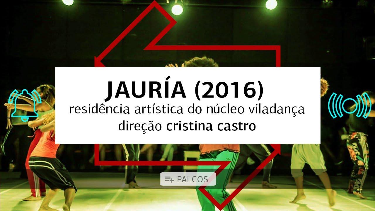 PALCOS - JAURÍA (Residência Artística do Núcleo Viladança - 2016)