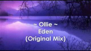 Ollie - Eden ( Jon The Dentist Mix ) HQ