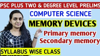 PSC PRELIMS - COMPUTER SCIENCE   MEMORY DEVICES   PRIMARY MEMORY   SECONDARY MEMORY   TIPS N TRICKS screenshot 3