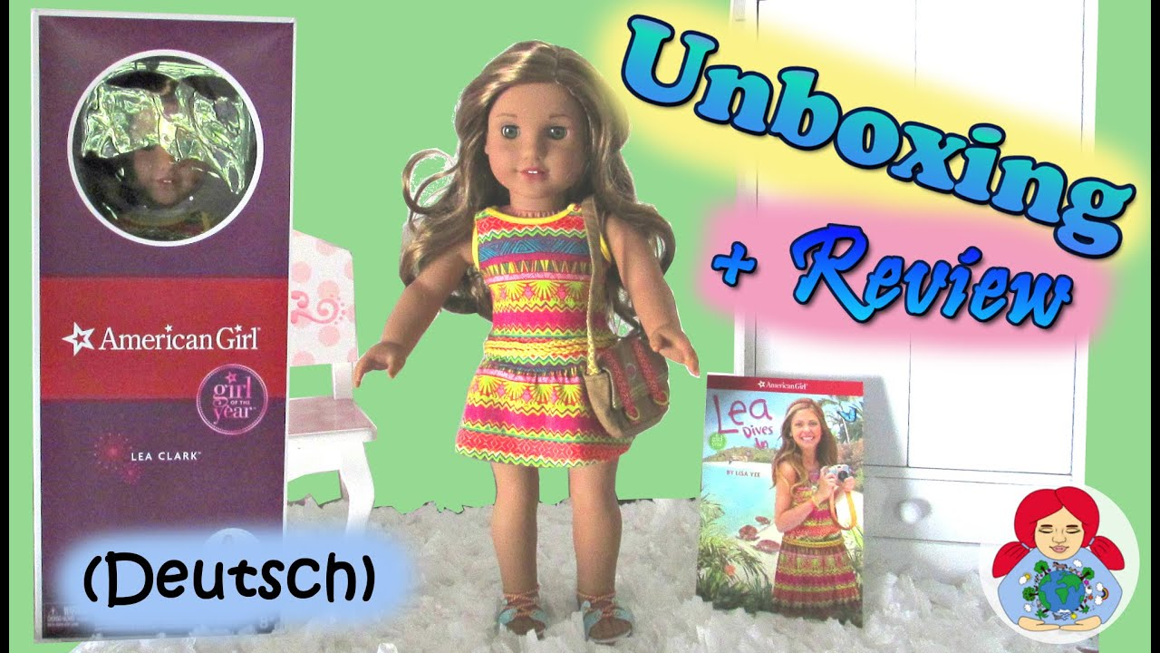 Meine erste American Girl Puppe LEA CLARK • Unboxing + Review - YouTube