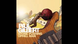 Paul Gilbert - Working For The Weekend