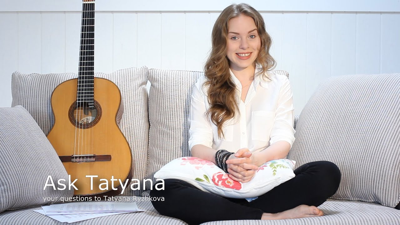 Ask Tatyana Episode 4 - Practice routine, small hands, tequila