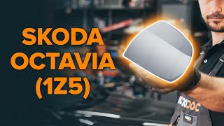 How and when to replace Outside mirror left and right SKODA OCTAVIA Combi (1Z5): video tutorial