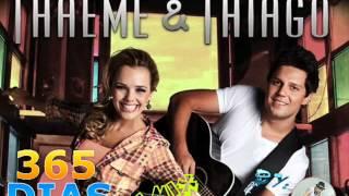 Thaeme e Thiago - 365 Dias Remix By.Dj Marcinho7