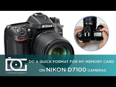 TUTORIAL   How to Format my Memory Card - Reformat SD Card for my Nikon D7100