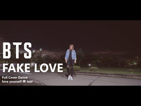 [K-pop] BTS 방탄소년단 - Fake Love Full Cover Dance 커버댄스 MV Ver. love yourself 轉 tear