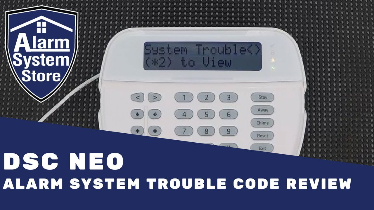 Dsc Powerseries Neo Trouble Code Review