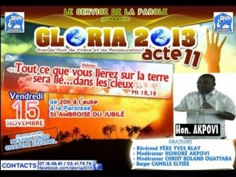 Gloria 2013 Acte 11 Honoré AKPOVI