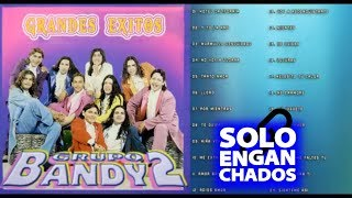 Grupo Bandy2 - Grandes Exitos Enganchados Completo Cumbia norteña