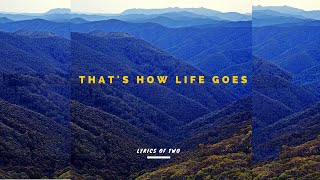 Watch Lyrics Of Two Thats How Life Goes video