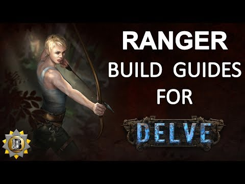 [3.4] Path of Exile - Ranger Build Guides for Delve - Starter and Non Starters