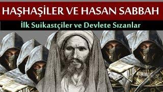 Dünyanın En Gizemli Adamı Ve Tarikatı | Hasan Sabbah ve Haşhaşiler