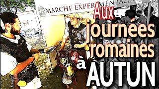 [VOYAGE2019] journees romaines a Autun, animation touristique