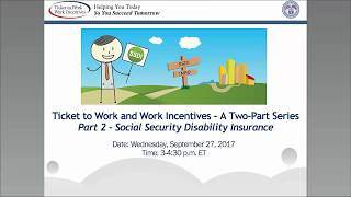 WISE Webinar 2017-09: TTW and Work Incentives - Part 2 - Social Security Disability Insurance (SSDI)
