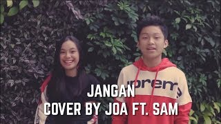 Jangan Marion Jola ft Rayi Putra cover by Joa Sam