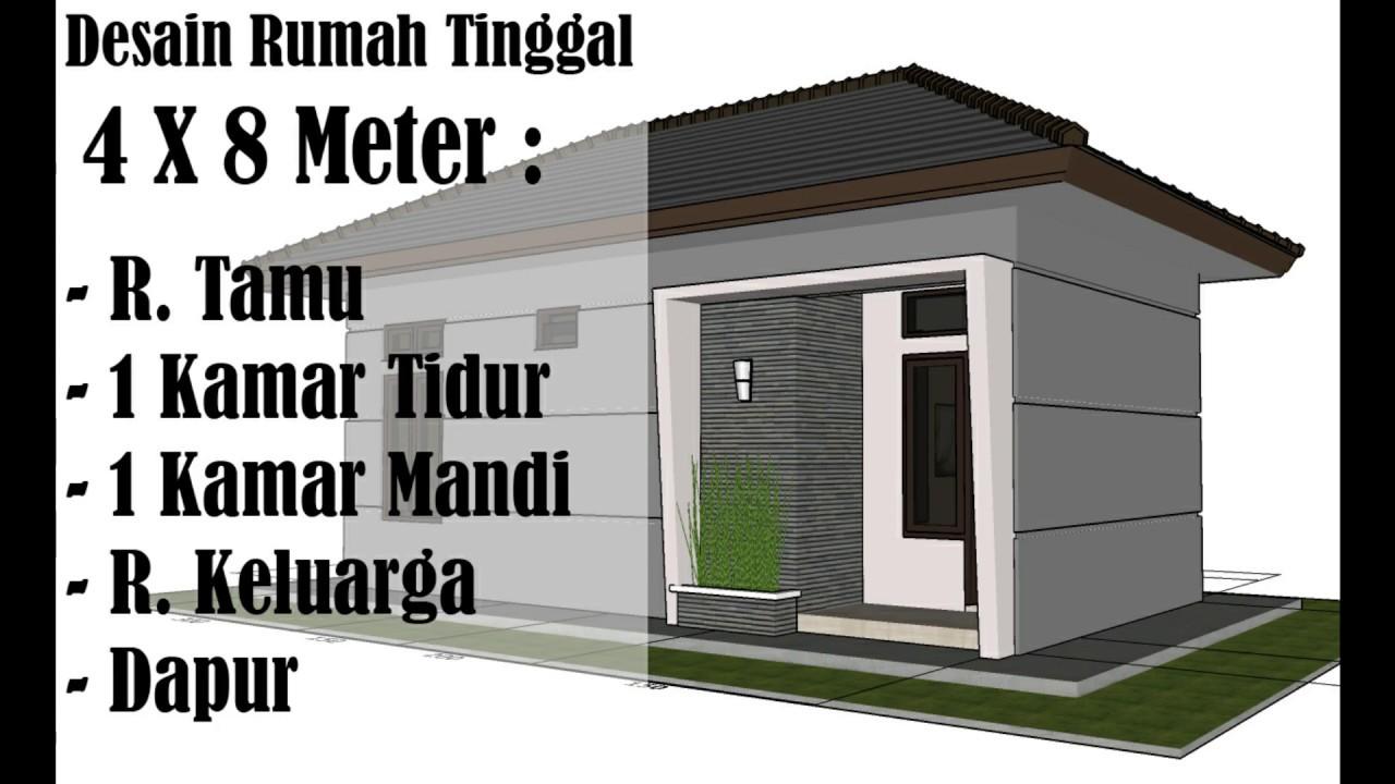 Desain Rumah Tinggal Minimalis Sederhana 4 X 8 Meter - YouTube