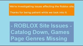 ROBLOX Website Issues *CATALOG WAS DOWN AND GAMES PAGE WAS MESSED UP!!!! * (March 2019)