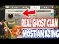 Most AMAZING GHOST Clan in CLASH OF CLANS !!!