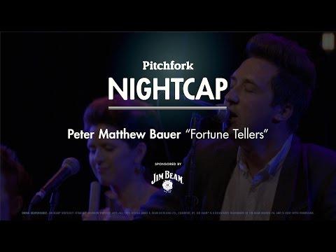 "Peter Matthew Bauer perform ""Fortune Tellers"" - Pitchfork Nightcap"