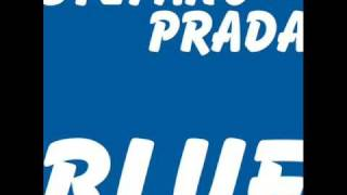 STEFANO PRADA - BLUE 2009 (ELECTRO MIX)