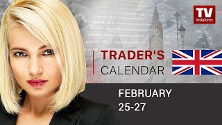 Trader's calendar for February 25 - 27:  USD to extend weakness?