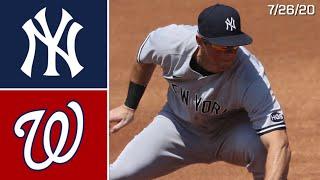 New York Yankees @ Washington Nationals | Game Highlights | 7/26/20